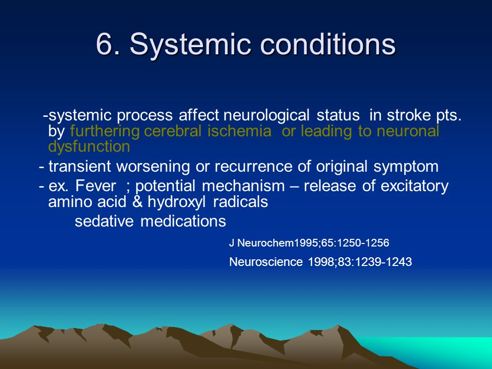 6. Systemic conditions