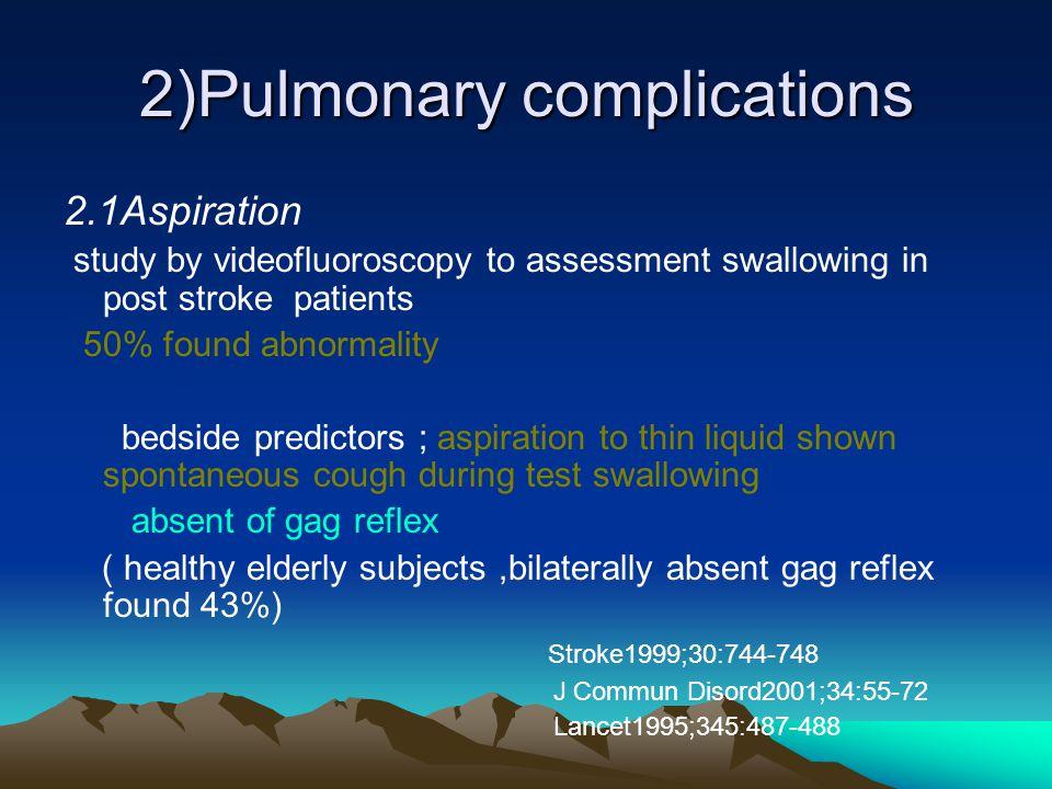 2)Pulmonary complications