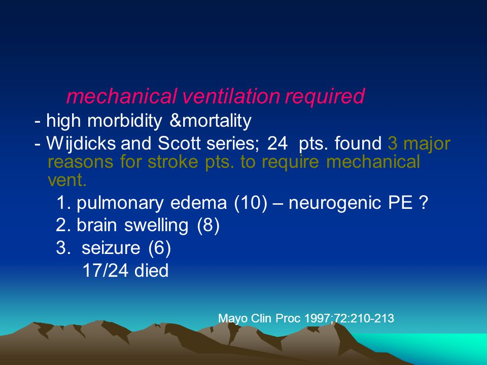 mechanical ventilation required