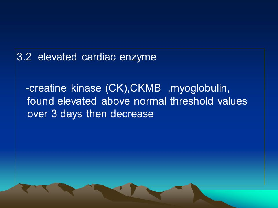 3.2 elevated cardiac enzyme