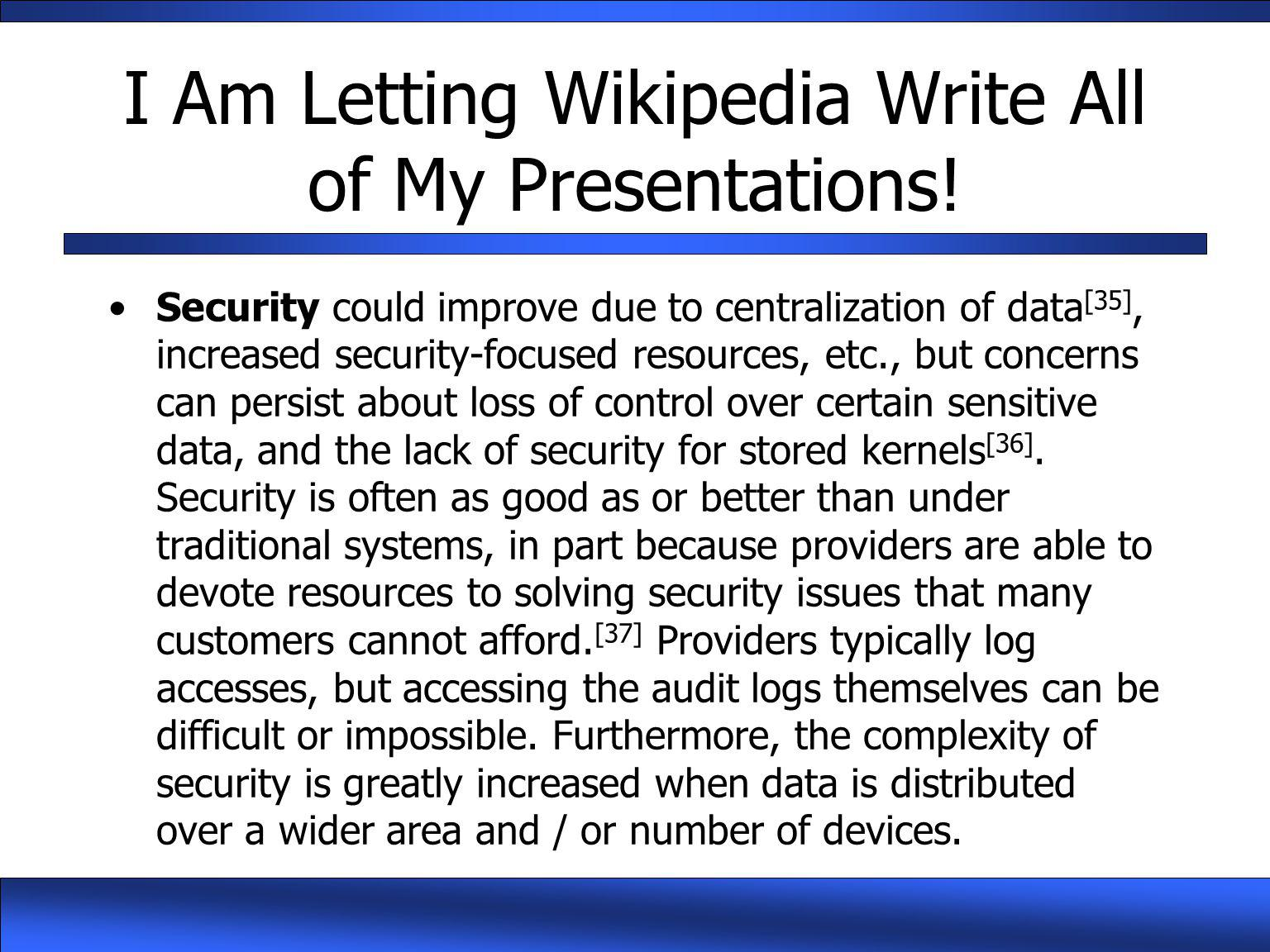 I Am Letting Wikipedia Write All of My Presentations!