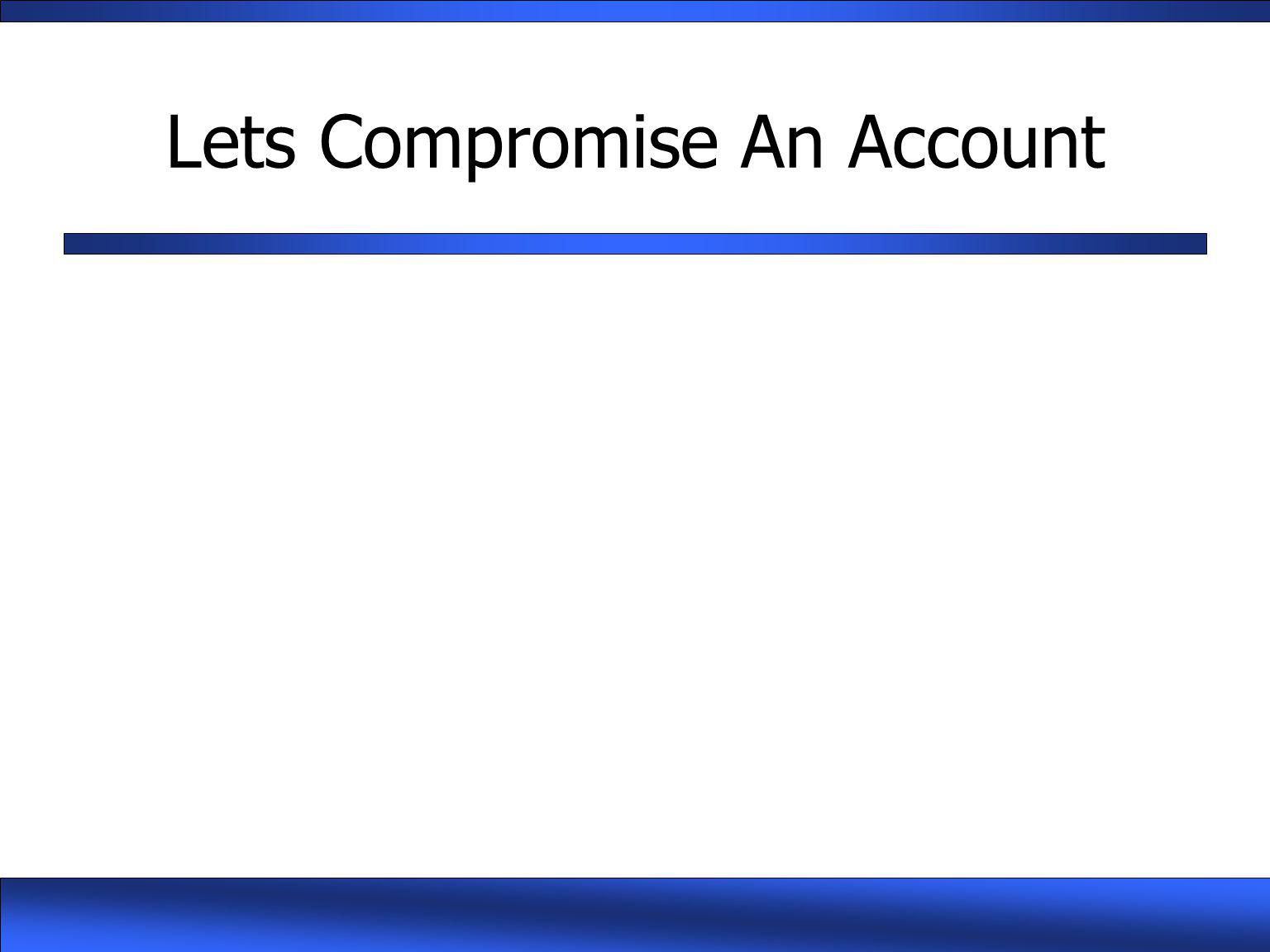 Lets Compromise An Account