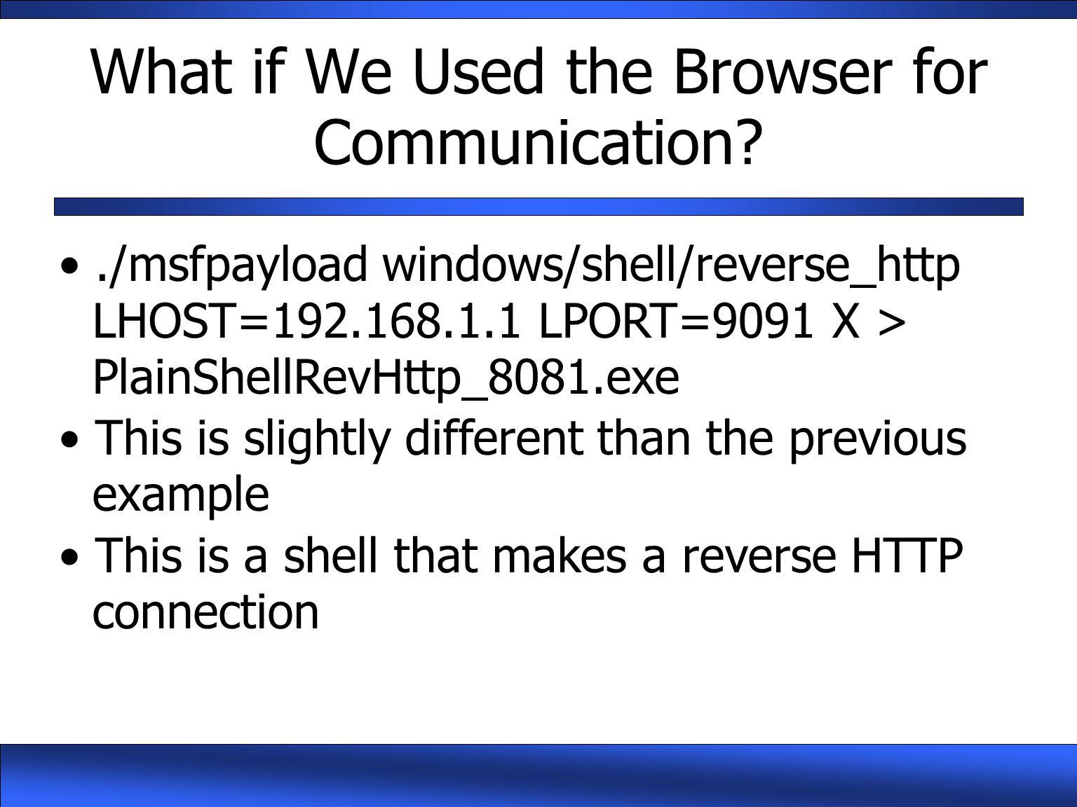 What if We Used the Browser for Communication