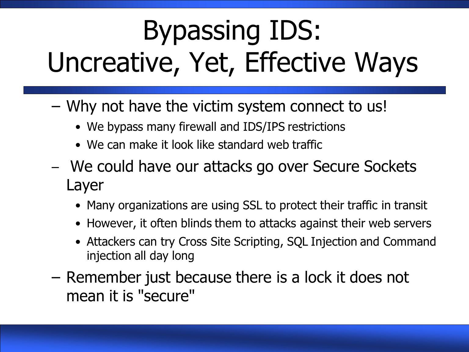 Bypassing IDS: Uncreative, Yet, Effective Ways