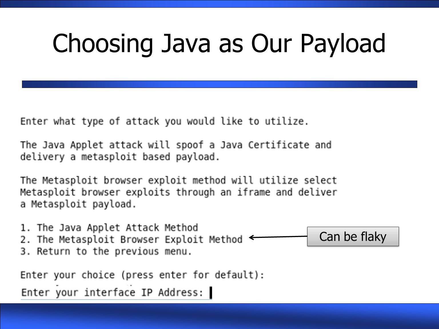 Choosing Java as Our Payload