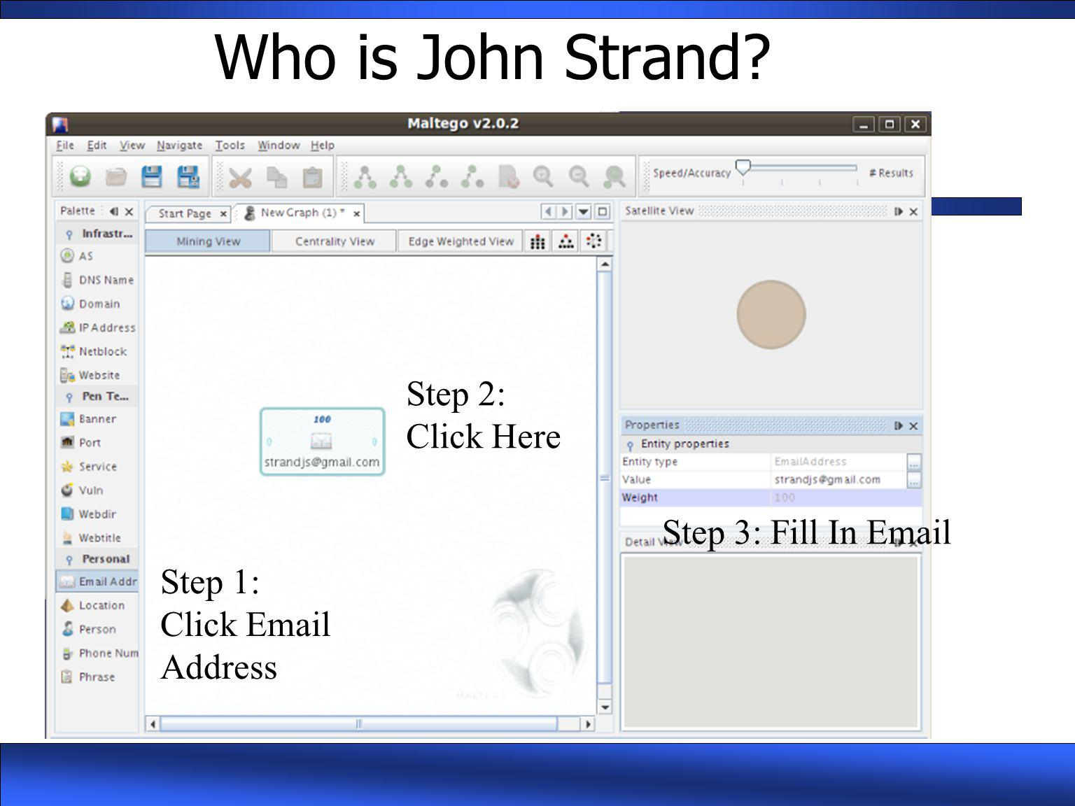 Who is John Strand Step 2: Click Here Step 3: Fill In Email Step 1: