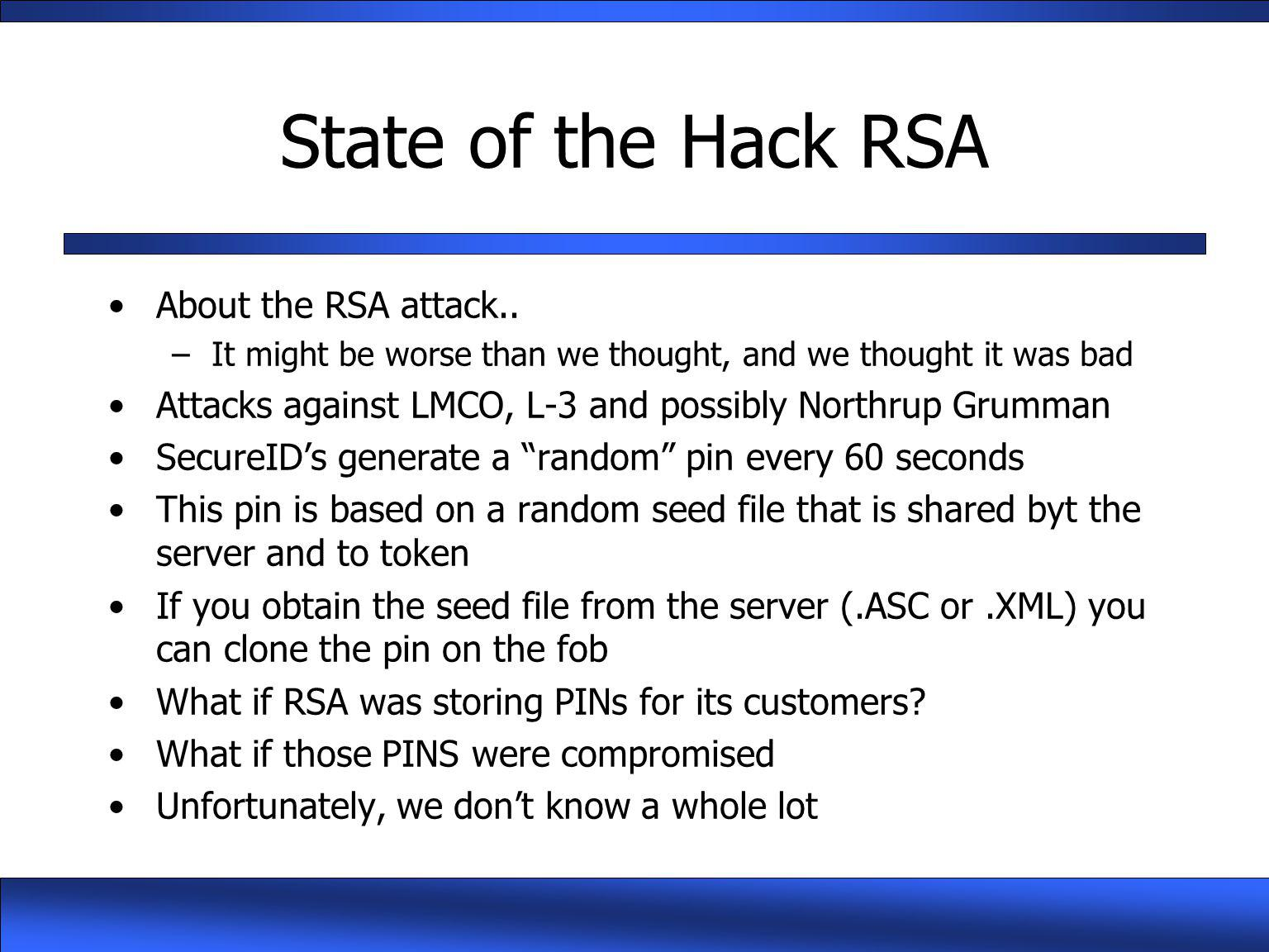 State of the Hack RSA About the RSA attack..