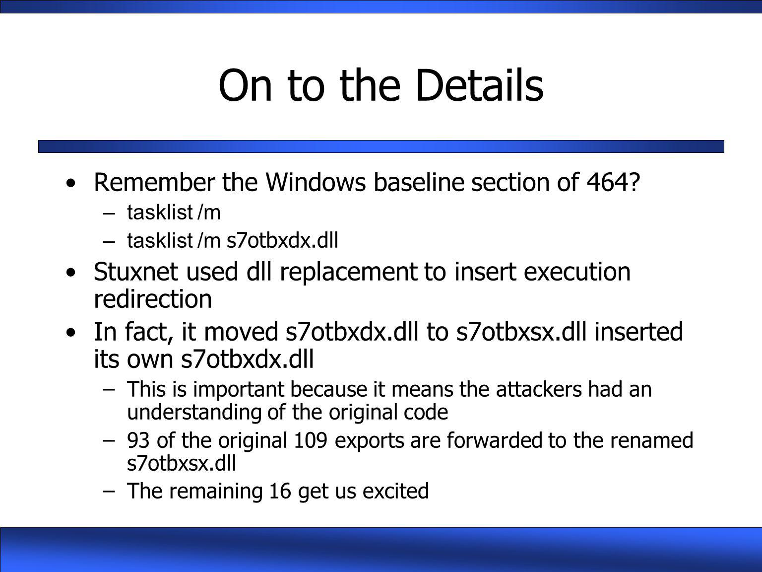 On to the Details Remember the Windows baseline section of 464