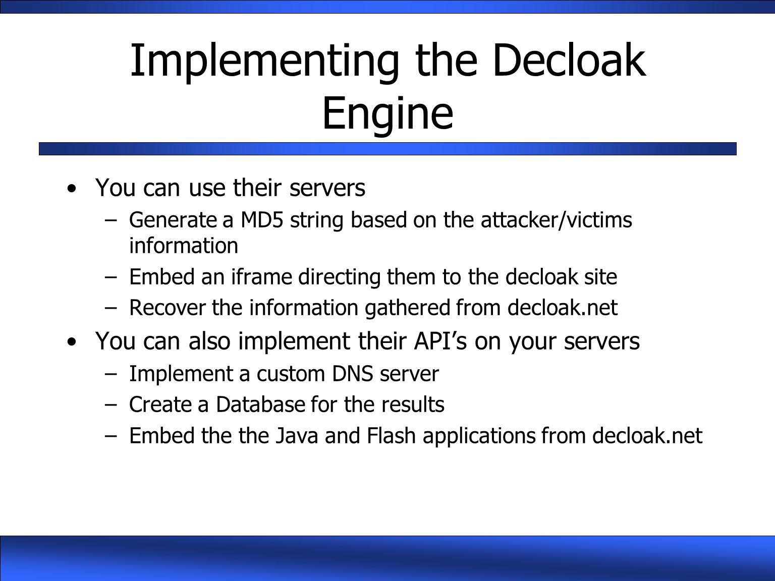 Implementing the Decloak Engine