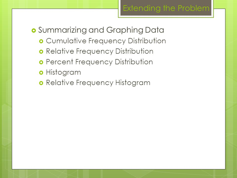 Summarizing and Graphing Data