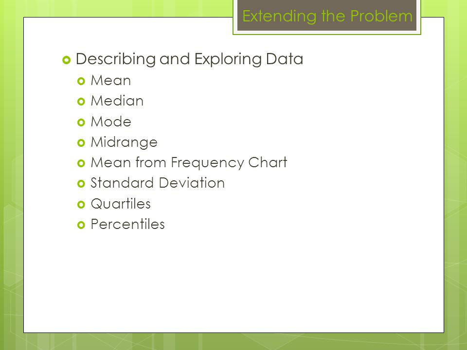 Describing and Exploring Data