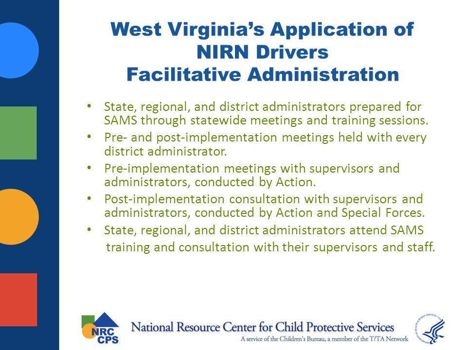 West Virginia's Application of NIRN Drivers Facilitative Administration
