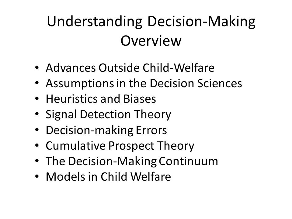 Understanding Decision-Making Overview