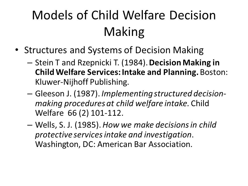 Models of Child Welfare Decision Making