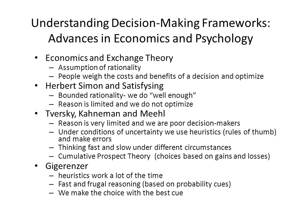 Understanding Decision-Making Frameworks: Advances in Economics and Psychology