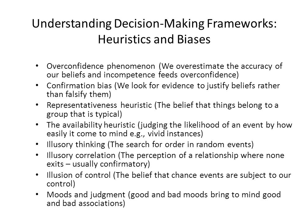 Understanding Decision-Making Frameworks: Heuristics and Biases