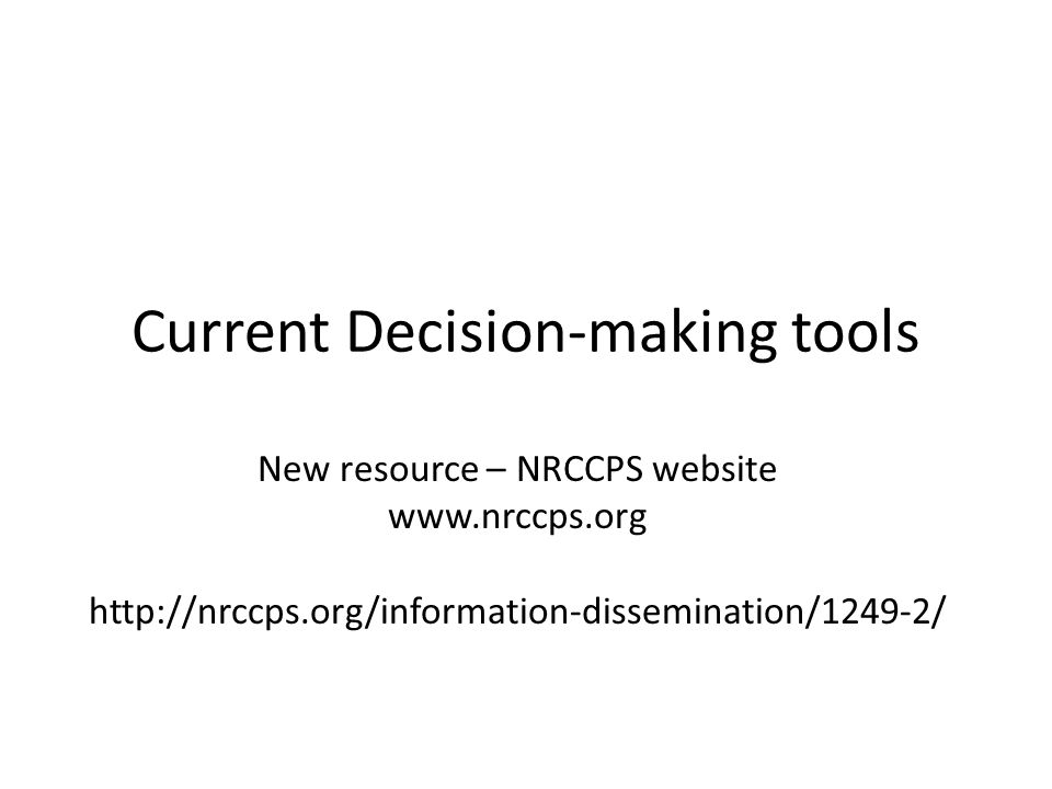 Current Decision-making tools