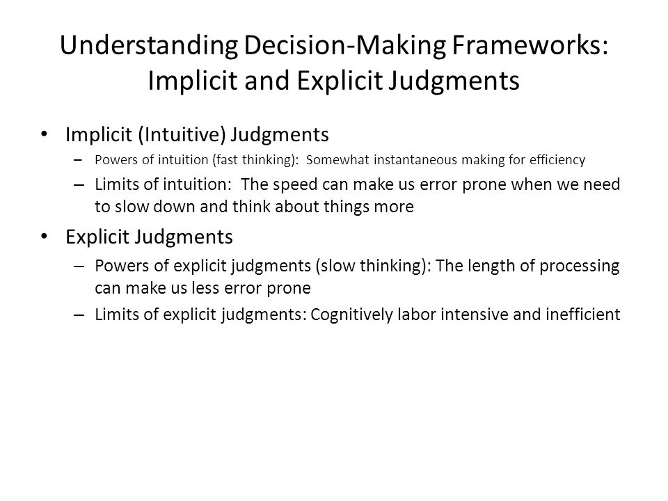 Understanding Decision-Making Frameworks: Implicit and Explicit Judgments
