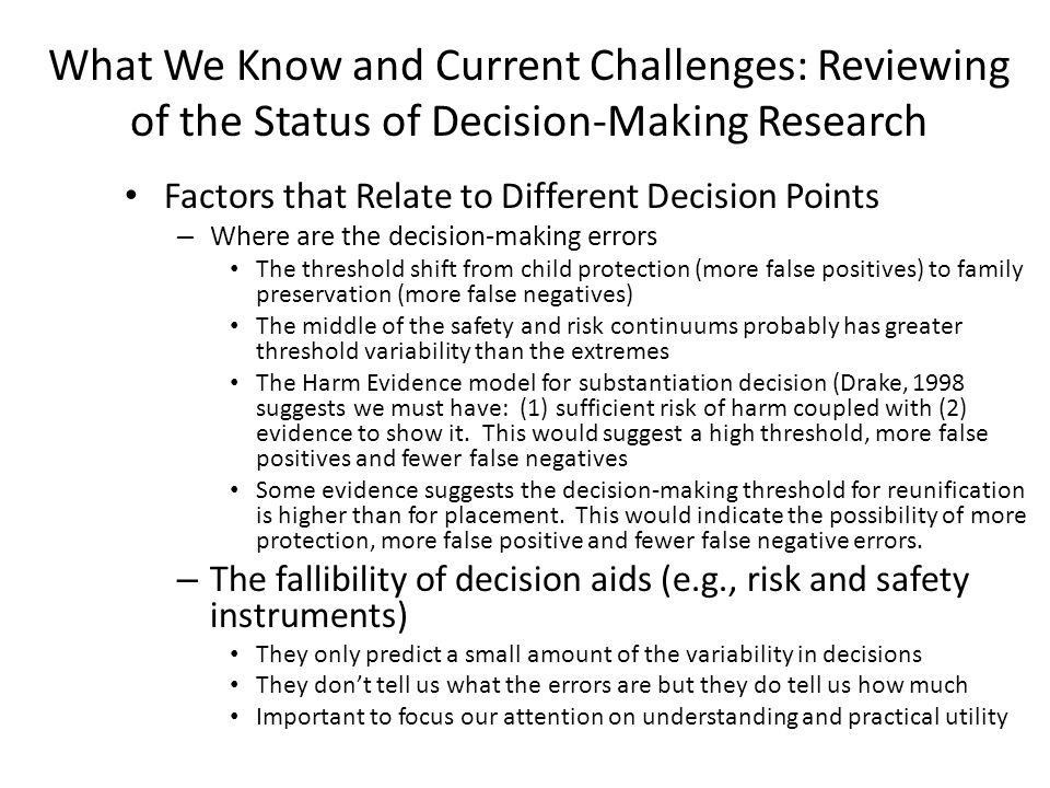 What We Know and Current Challenges: Reviewing of the Status of Decision-Making Research