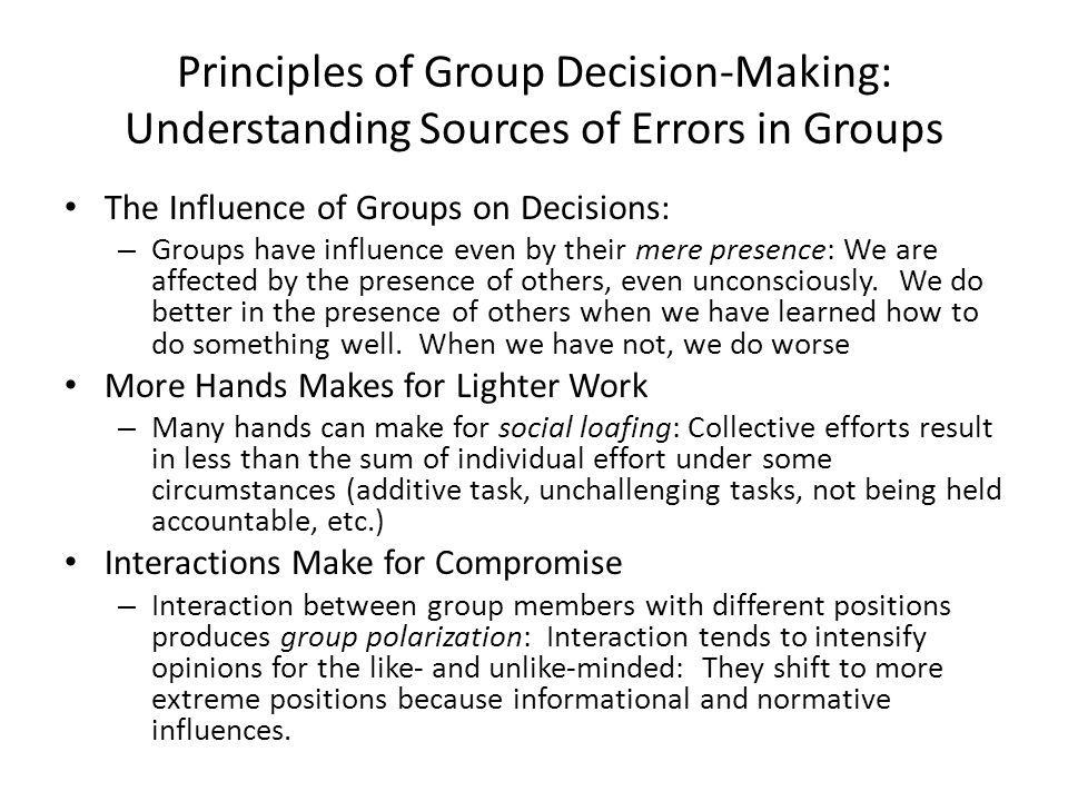 Principles of Group Decision-Making: Understanding Sources of Errors in Groups