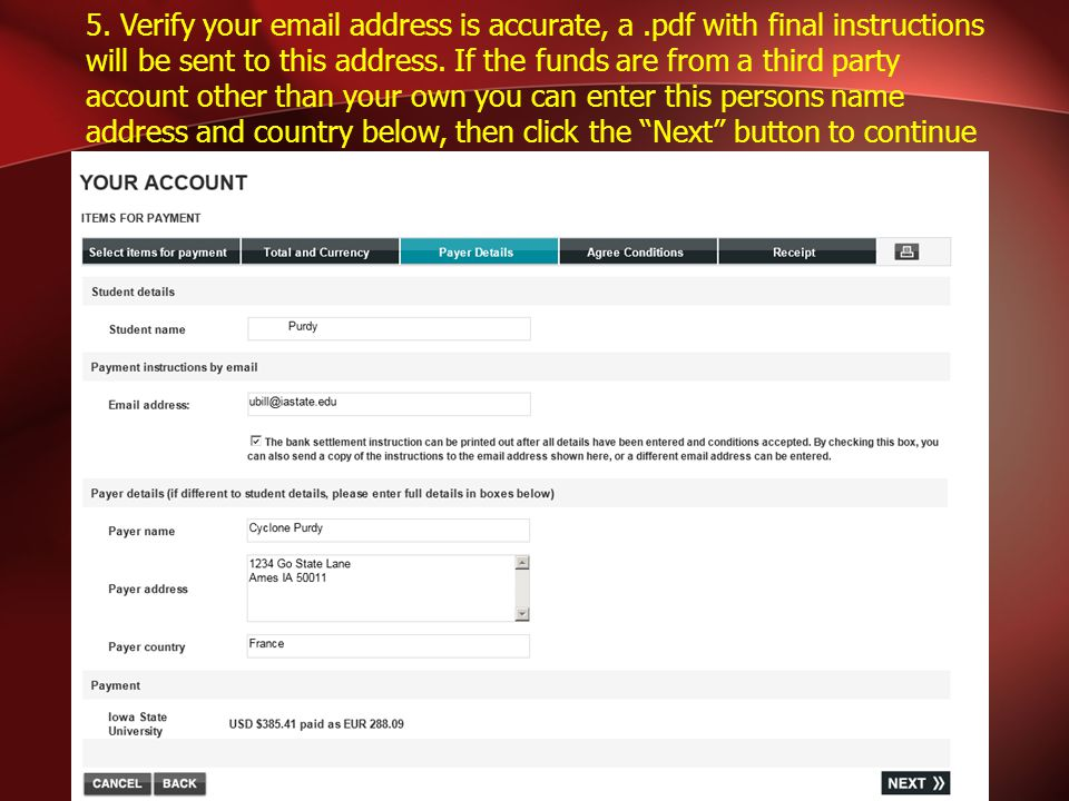 5. Verify your email address is accurate, a