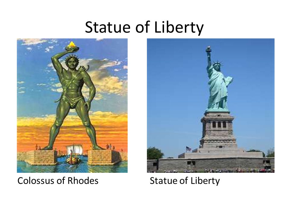 Statue of Liberty Colossus of Rhodes Statue of Liberty