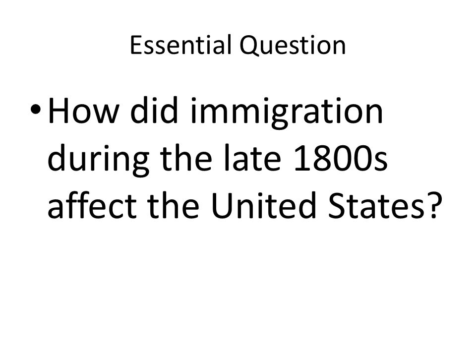 How did immigration during the late 1800s affect the United States