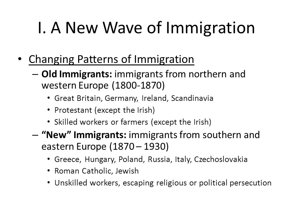 I. A New Wave of Immigration