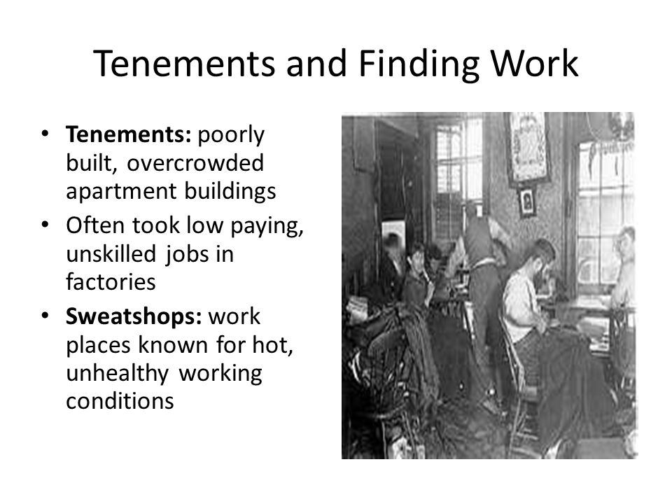 Tenements and Finding Work