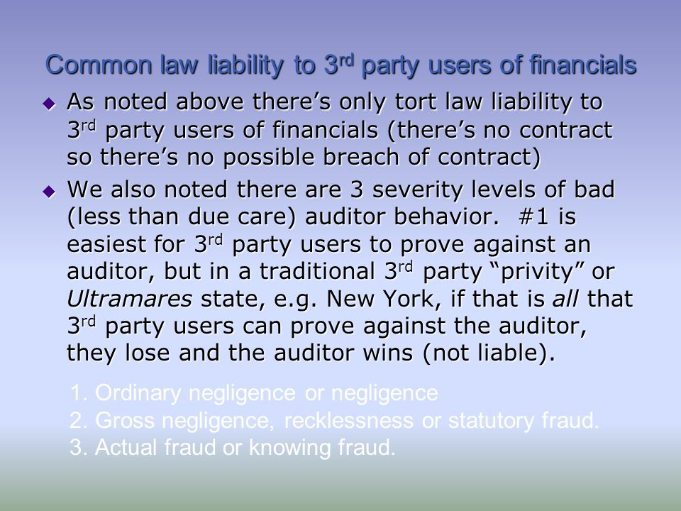 Common law liability to 3rd party users of financials