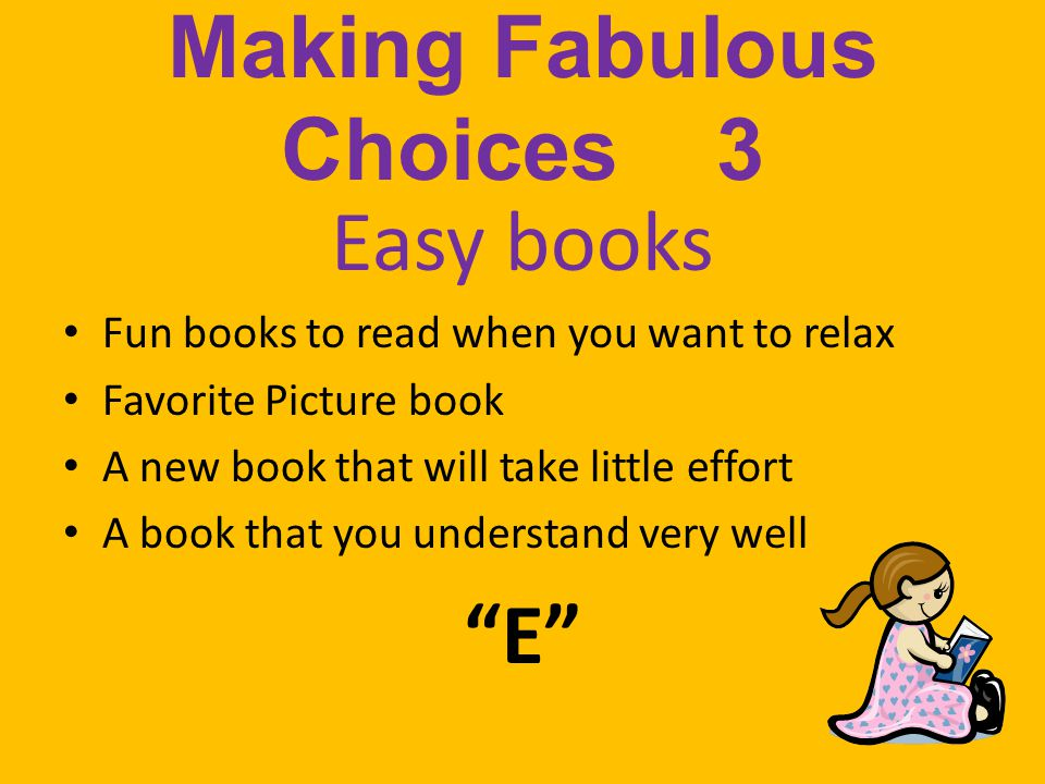 Making Fabulous Choices 3
