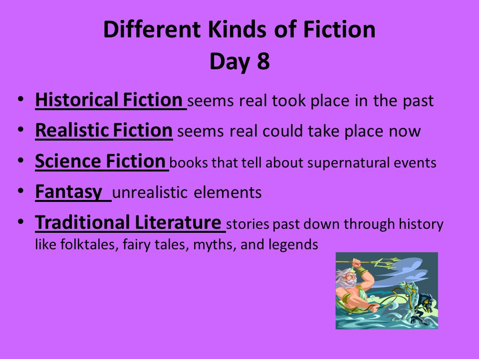 Different Kinds of Fiction Day 8