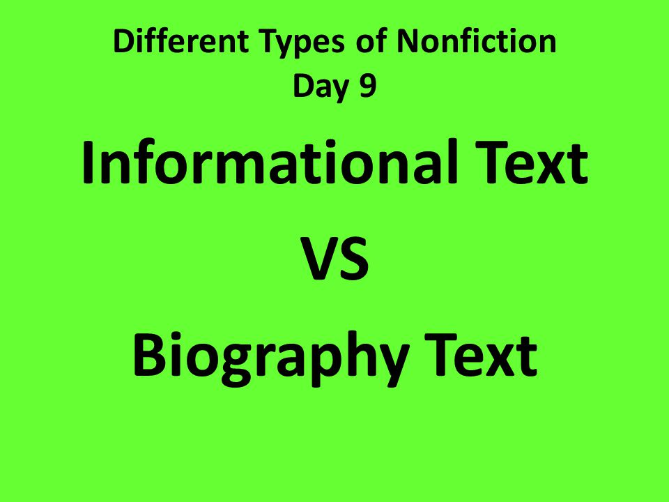 Different Types of Nonfiction Day 9