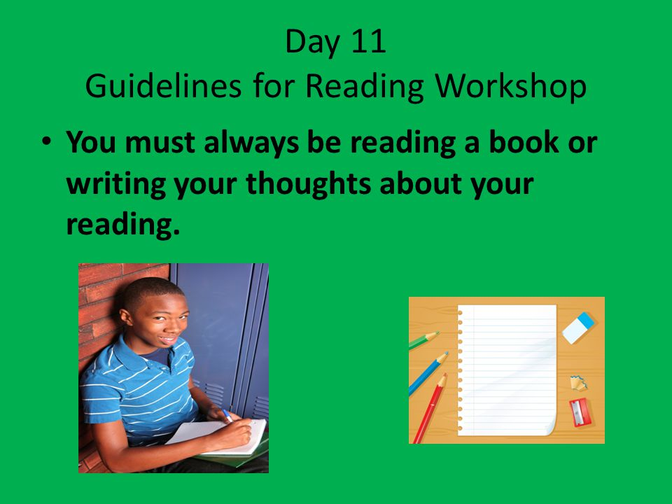 Day 11 Guidelines for Reading Workshop