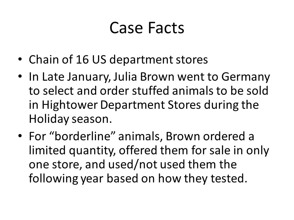 Case Facts Chain of 16 US department stores