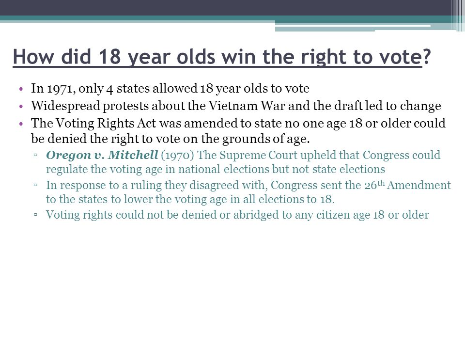 How did 18 year olds win the right to vote