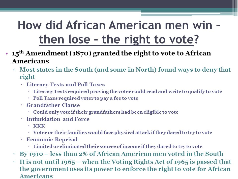 How did African American men win – then lose – the right to vote