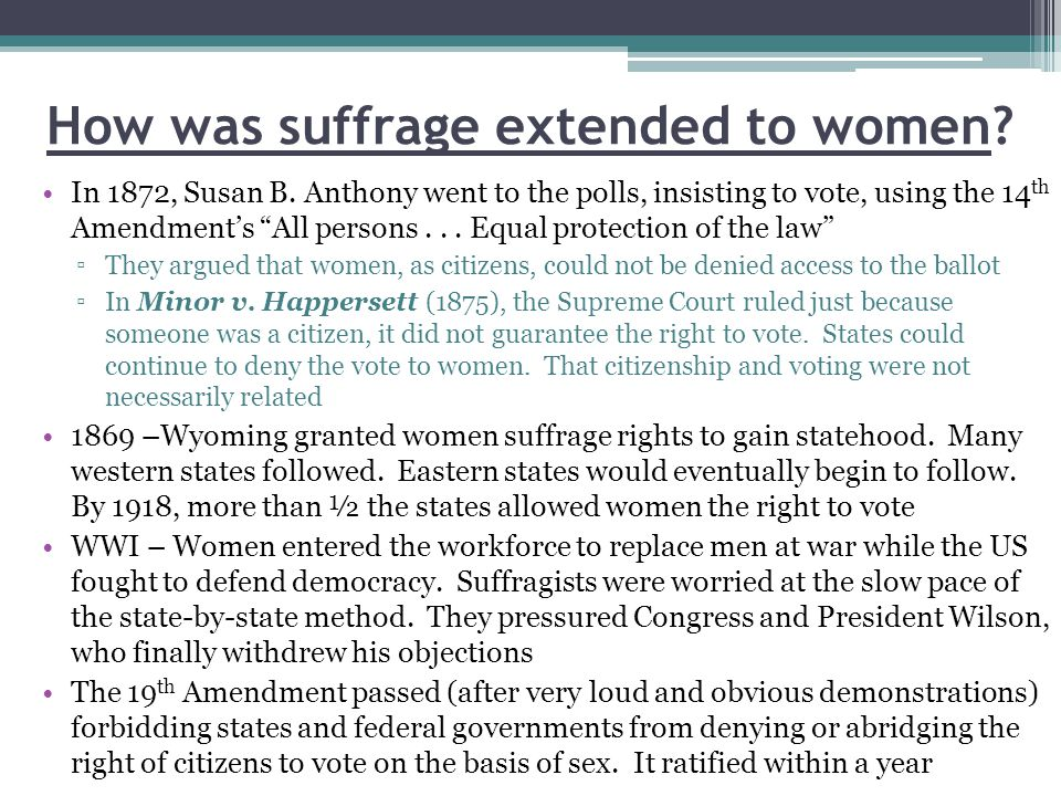 How was suffrage extended to women
