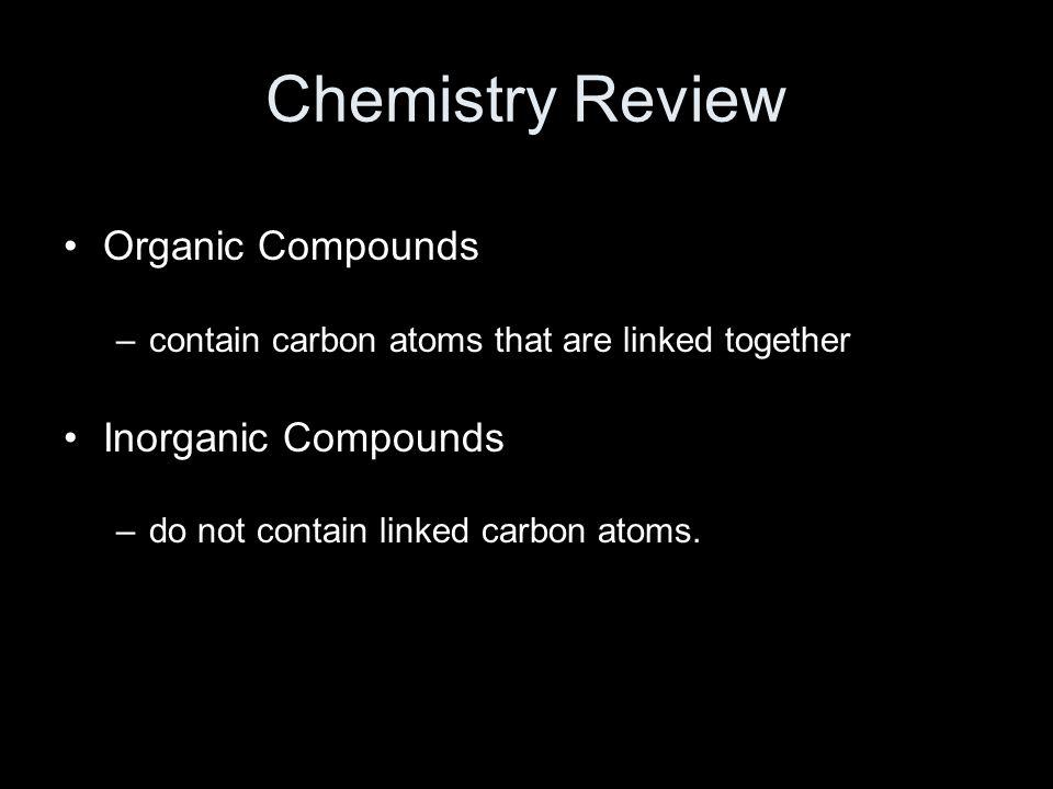 Chemistry Review Organic Compounds Inorganic Compounds