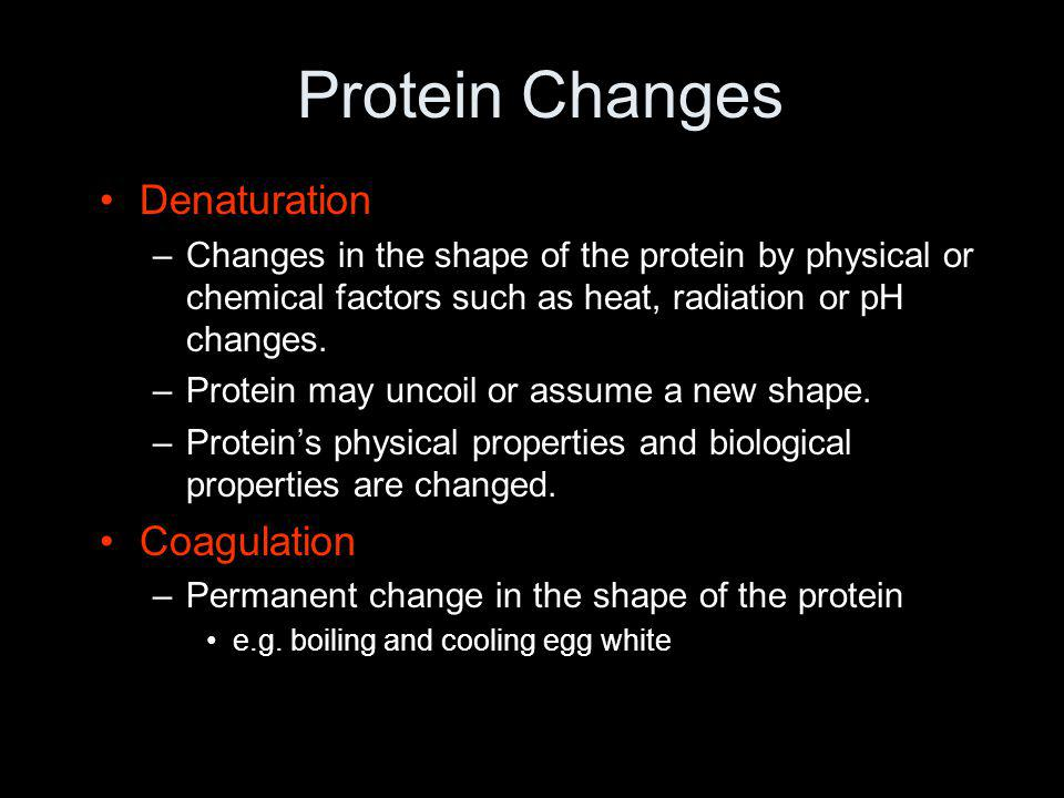 Protein Changes Denaturation Coagulation