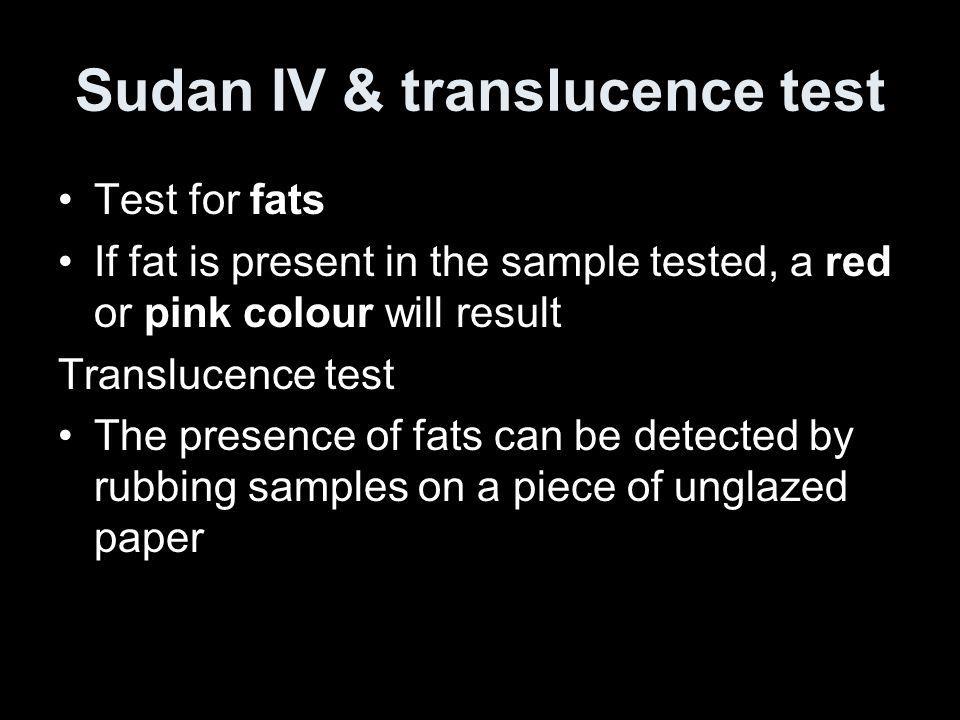 Sudan IV & translucence test