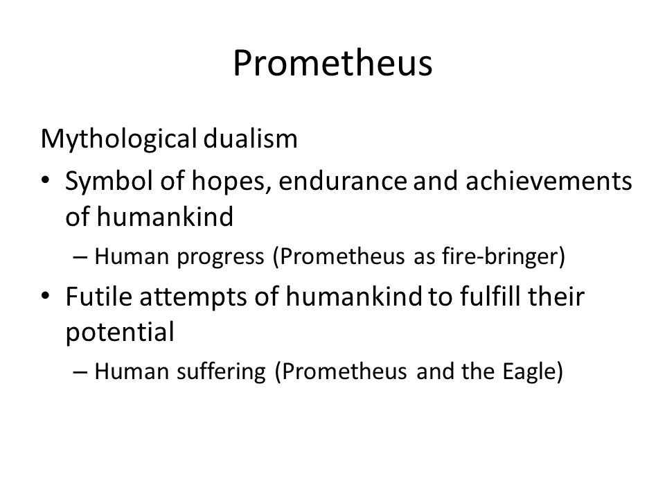 Prometheus Mythological dualism