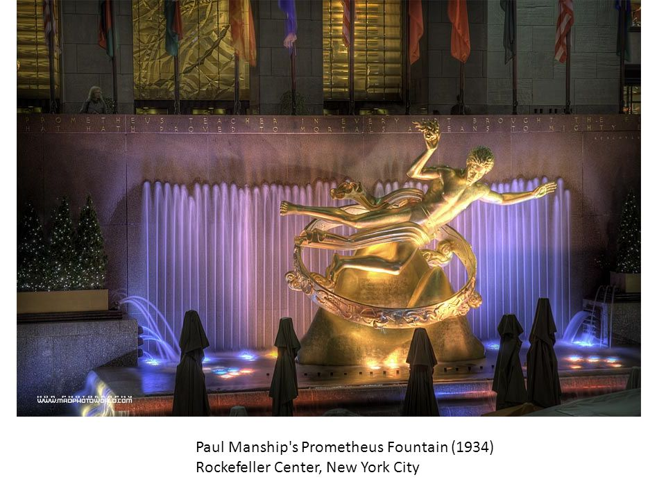 Paul Manship s Prometheus Fountain (1934) Rockefeller Center, New York City