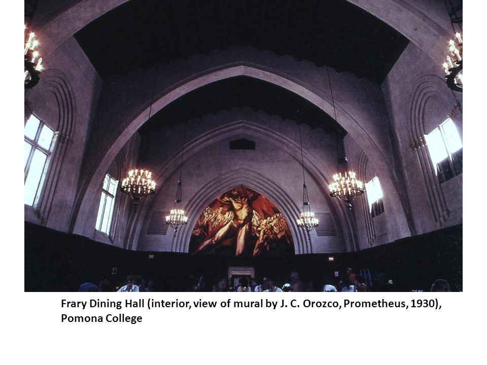 Frary Dining Hall (interior, view of mural by J. C. Orozco, Prometheus, 1930), Pomona College