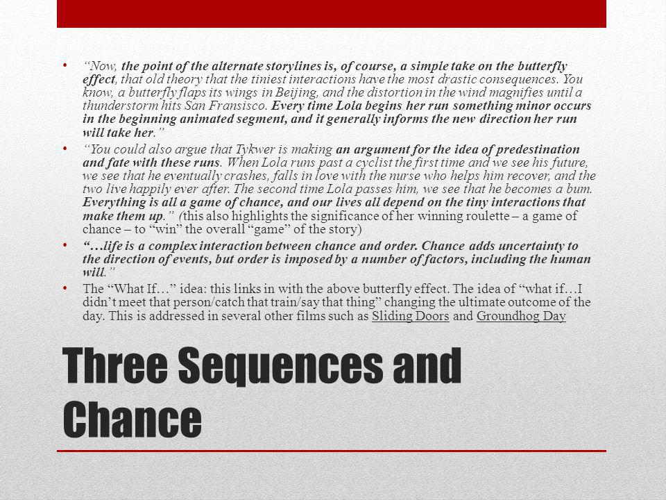 Three Sequences and Chance