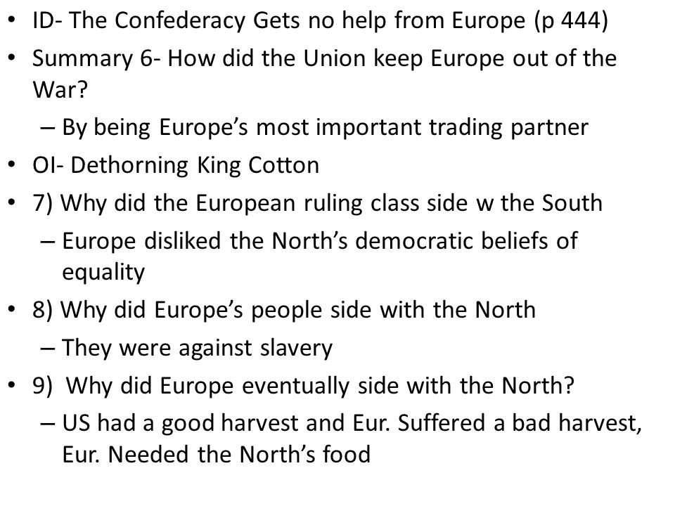 ID- The Confederacy Gets no help from Europe (p 444)