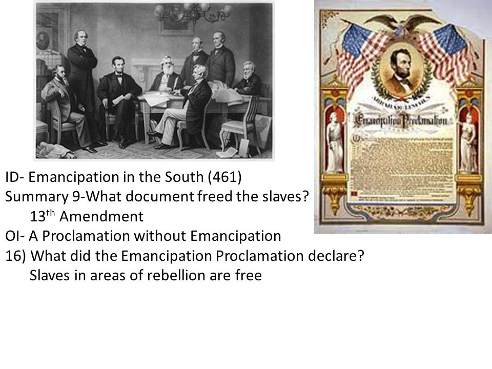 ID- Emancipation in the South (461)