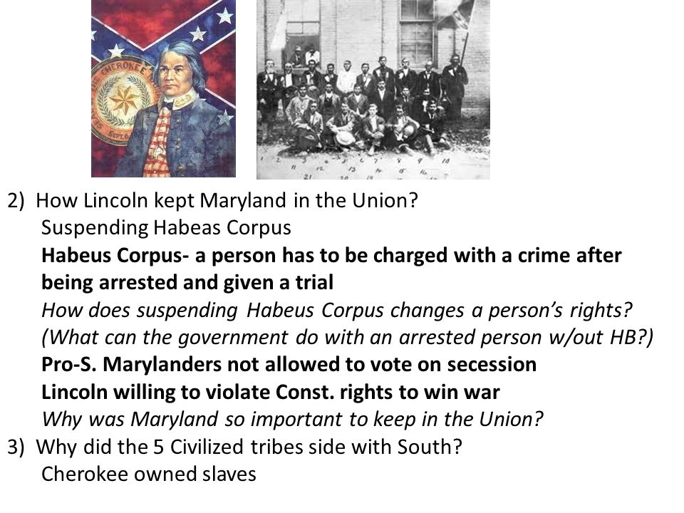 2) How Lincoln kept Maryland in the Union