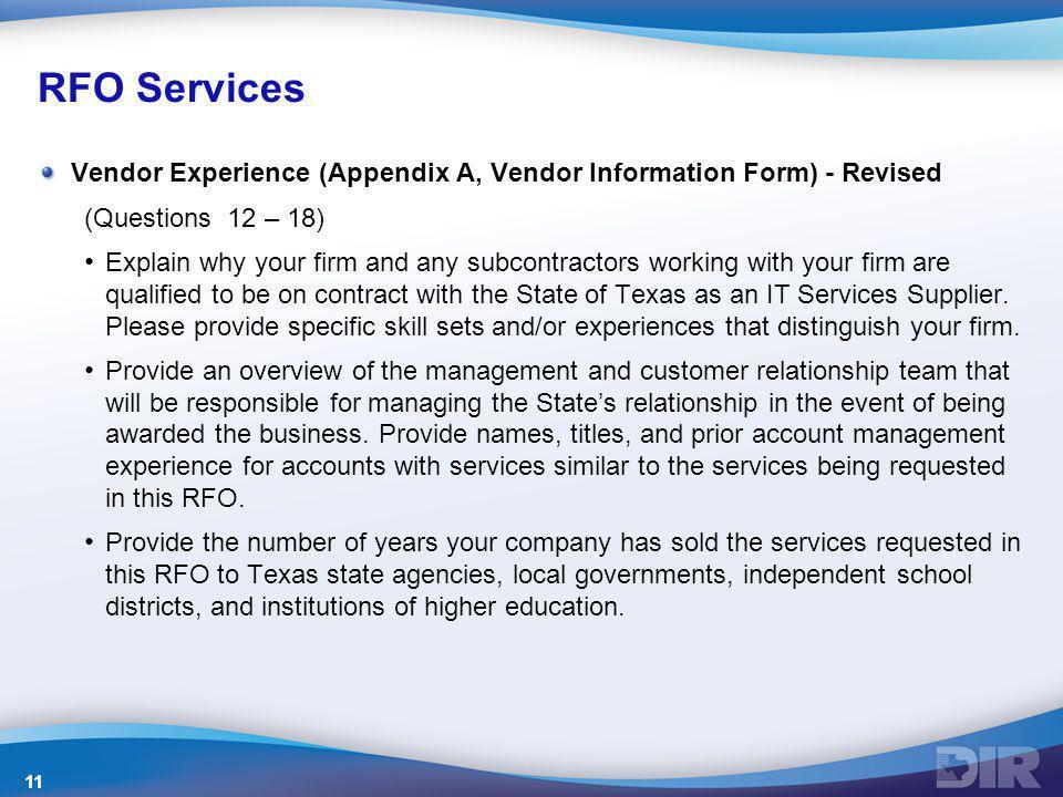 RFO Services Vendor Experience (Appendix A, Vendor Information Form) - Revised. (Questions 12 – 18)