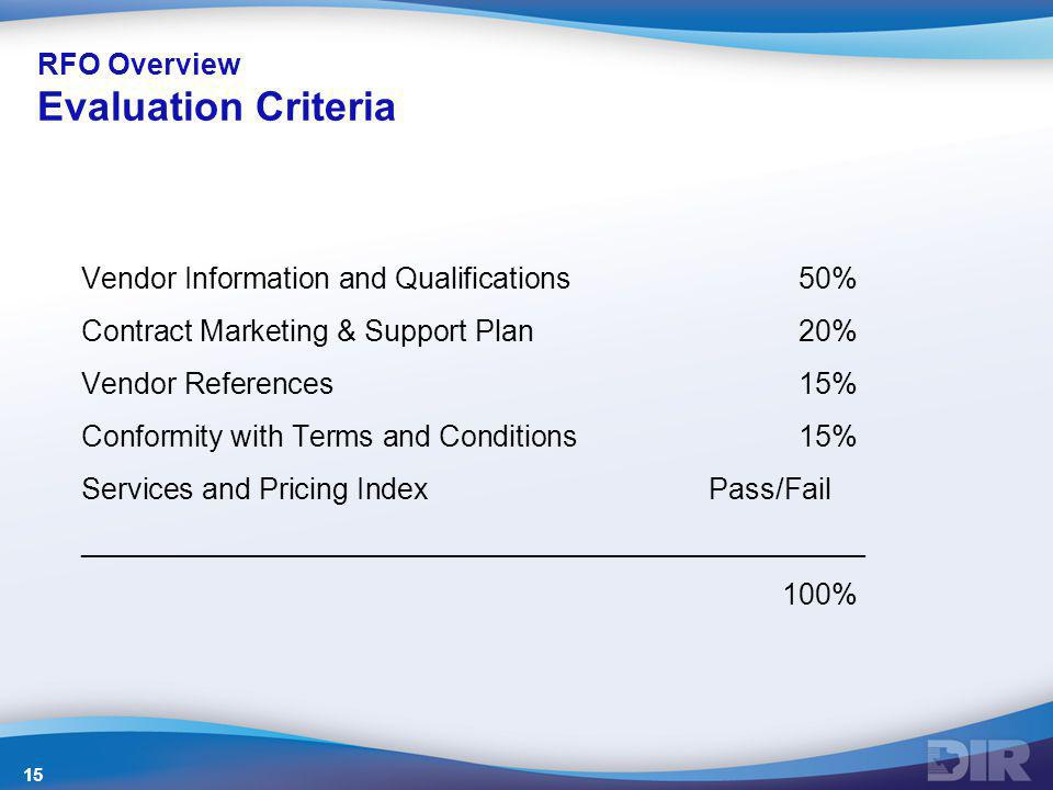 RFO Overview Evaluation Criteria